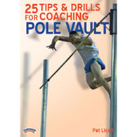 25 tips & drills: coaching pole vault